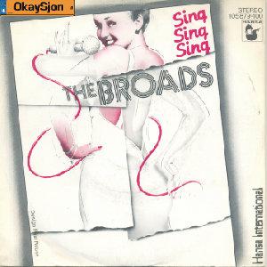 The Broads Sing Sing Sing
